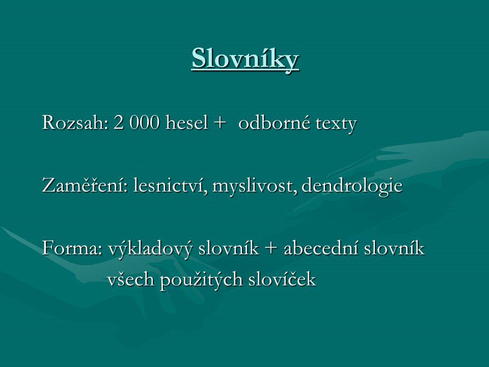 Slovníky Rozsah: 2 000 hesel + odborné texty