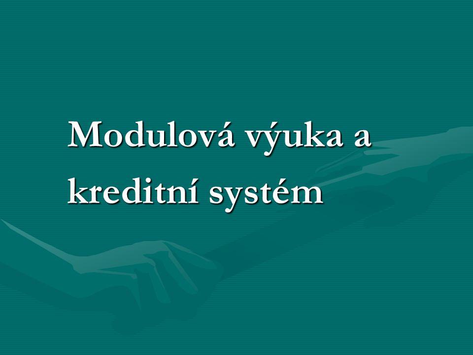 Modulová výuka a kreditní systém