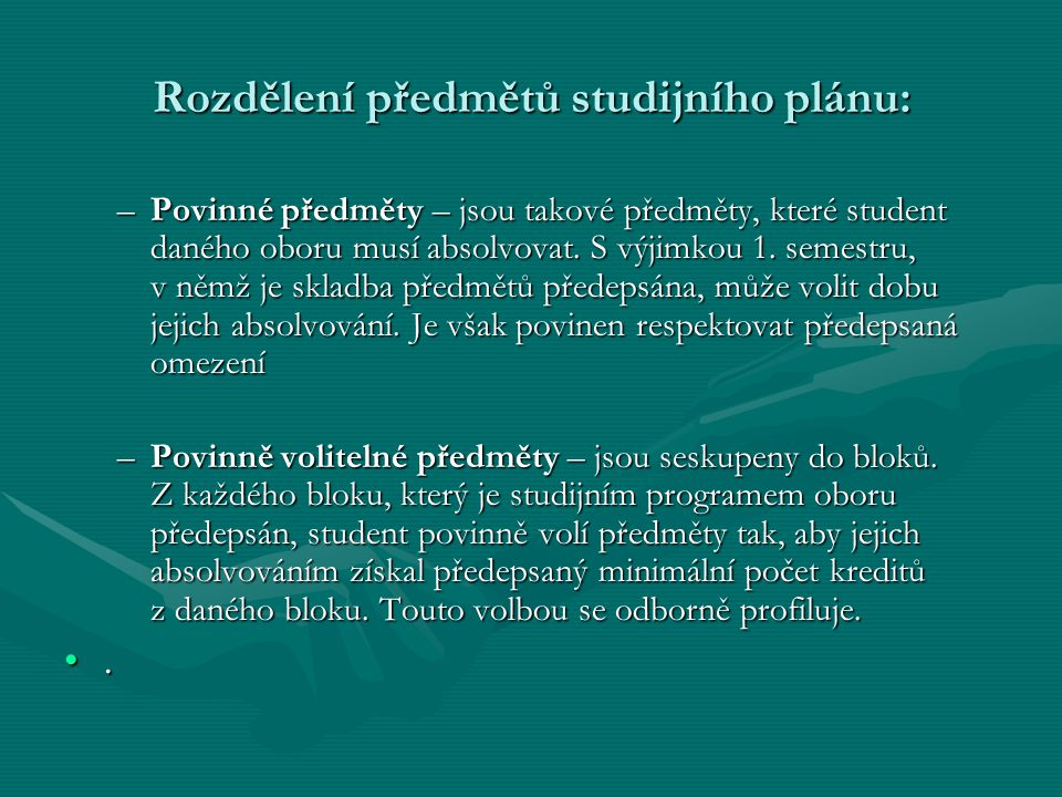 Rozdělení předmětů studijního plánu: