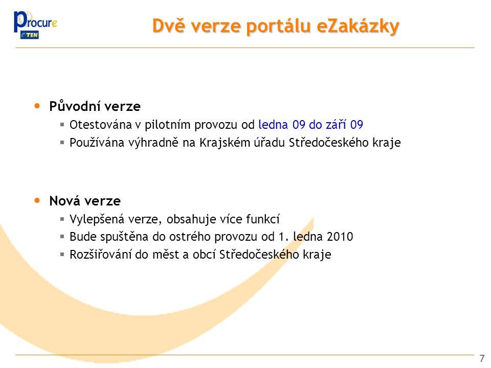 Dvě verze portálu eZakázky