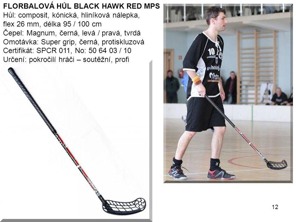 FLORBALOVÁ HŮL BLACK HAWK RED MPS