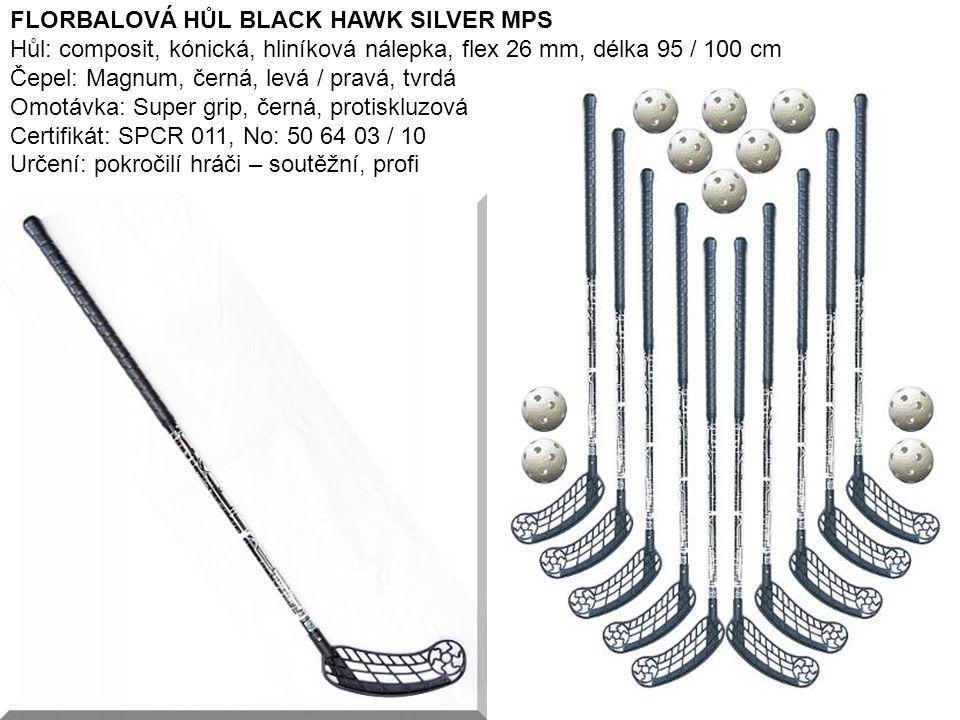FLORBALOVÁ HŮL BLACK HAWK SILVER MPS