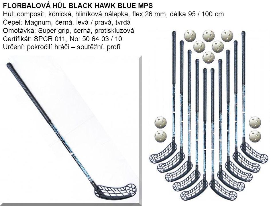 FLORBALOVÁ HŮL BLACK HAWK BLUE MPS