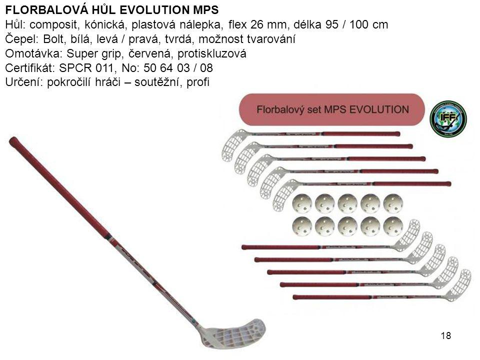 FLORBALOVÁ HŮL EVOLUTION MPS