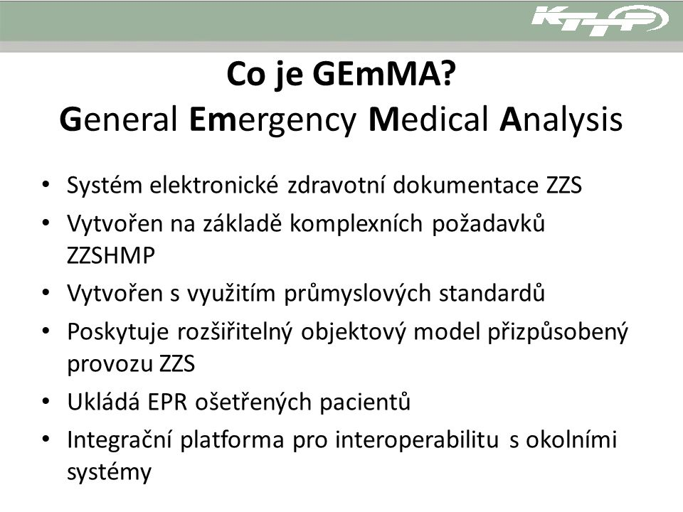 Co je GEmMA General Emergency Medical Analysis