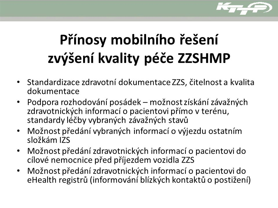 Přínosy mobilního řešení zvýšení kvality péče ZZSHMP