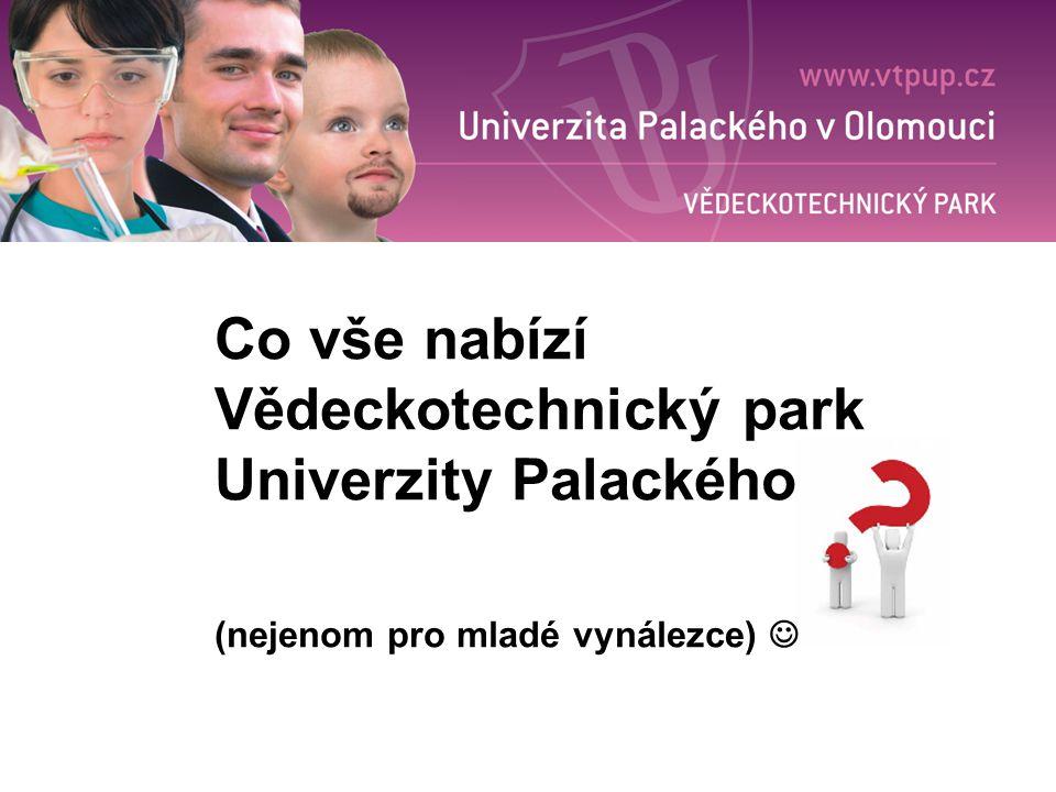 Co vše nabízí Vědeckotechnický park Univerzity Palackého