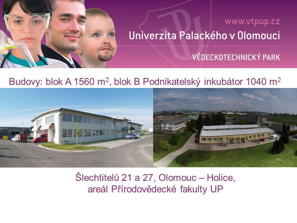 Budovy: blok A 1560 m2, blok B Podnikatelský inkubátor 1040 m2