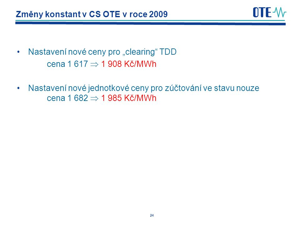 Změny konstant v CS OTE v roce 2009