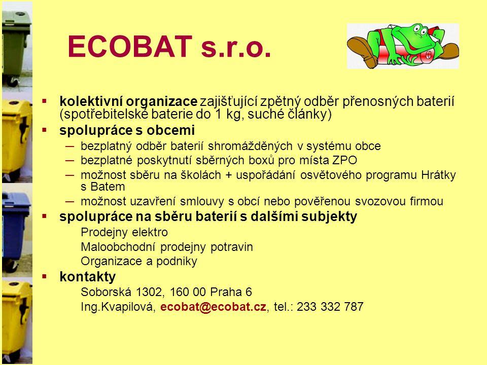 ECOBAT s.r.o. kolektivní organizace zajišťující zpětný odběr přenosných baterií (spotřebitelské baterie do 1 kg, suché články)