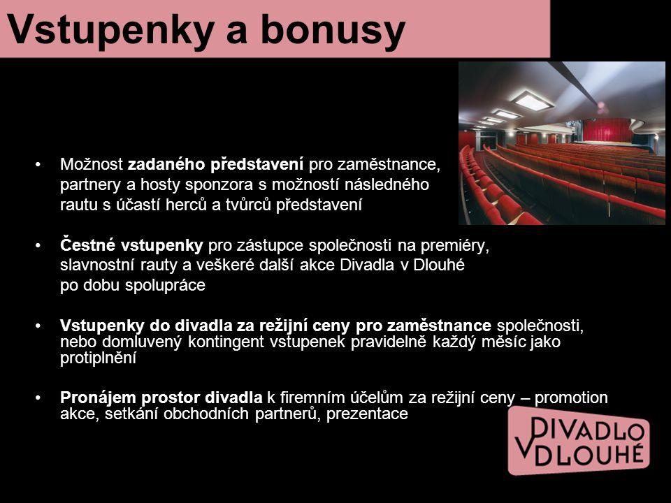 Vstupenky a bonusy Možnost zadaného představení pro zaměstnance,