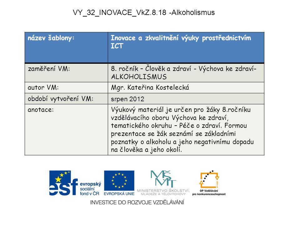 VY_32_INOVACE_VkZ.8.18 -Alkoholismus