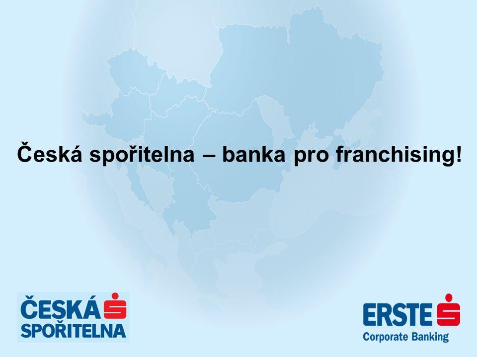 Česká spořitelna – banka pro franchising!