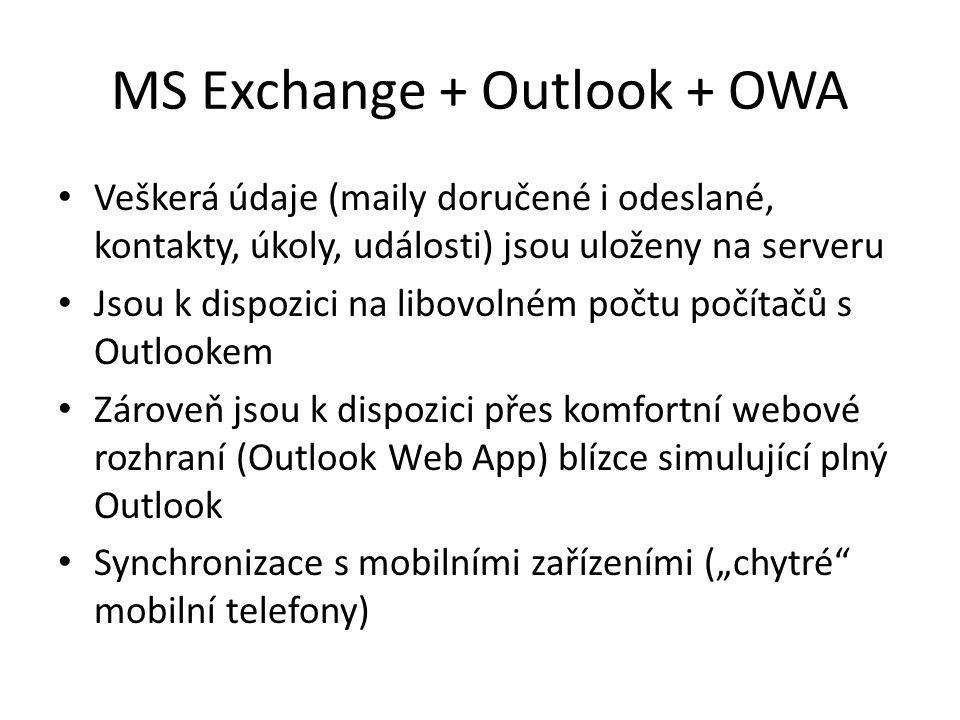 MS Exchange + Outlook + OWA
