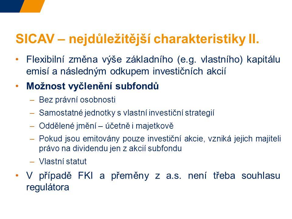 SICAV – nejdůležitější charakteristiky II.