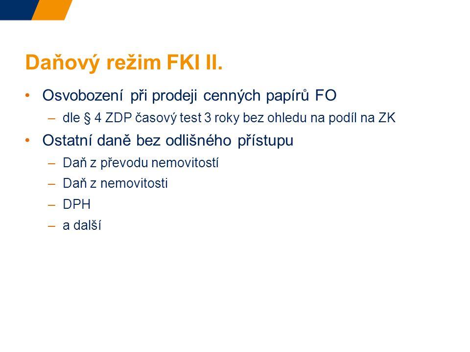 Daňový režim FKI II. Osvobození při prodeji cenných papírů FO