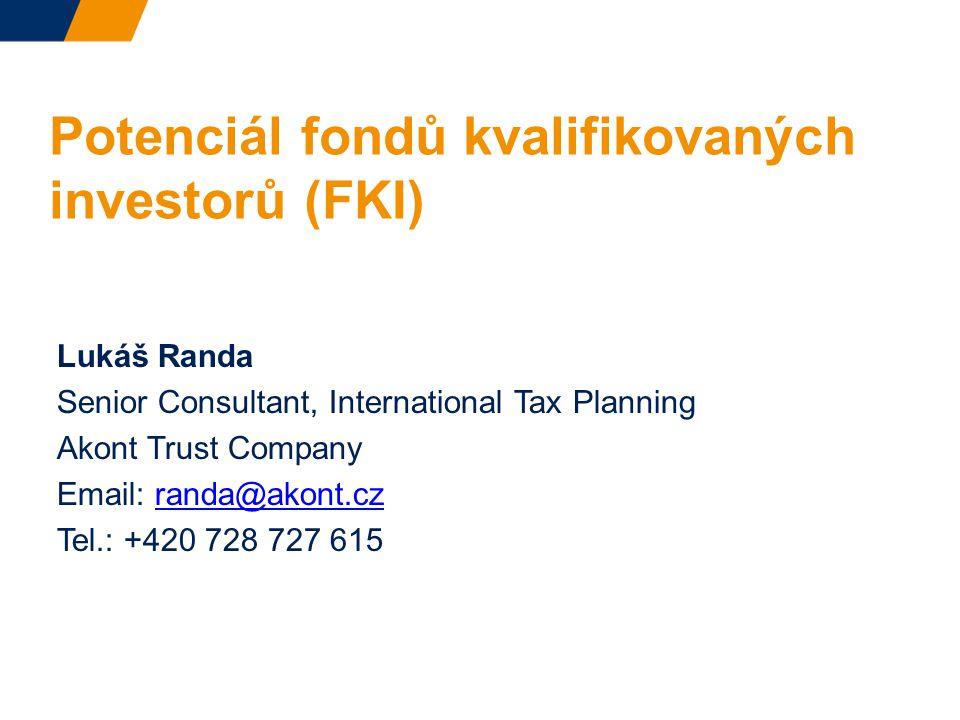 Potenciál fondů kvalifikovaných investorů (FKI)