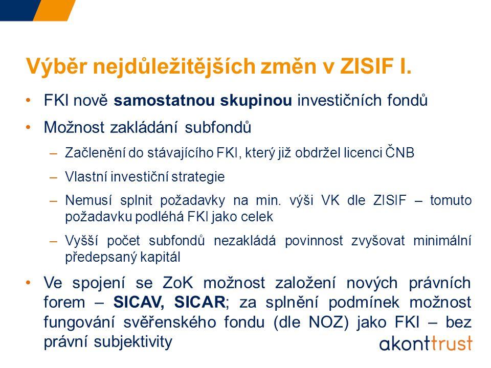 Výběr nejdůležitějších změn v ZISIF I.