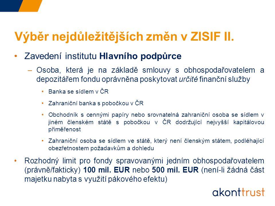 Výběr nejdůležitějších změn v ZISIF II.