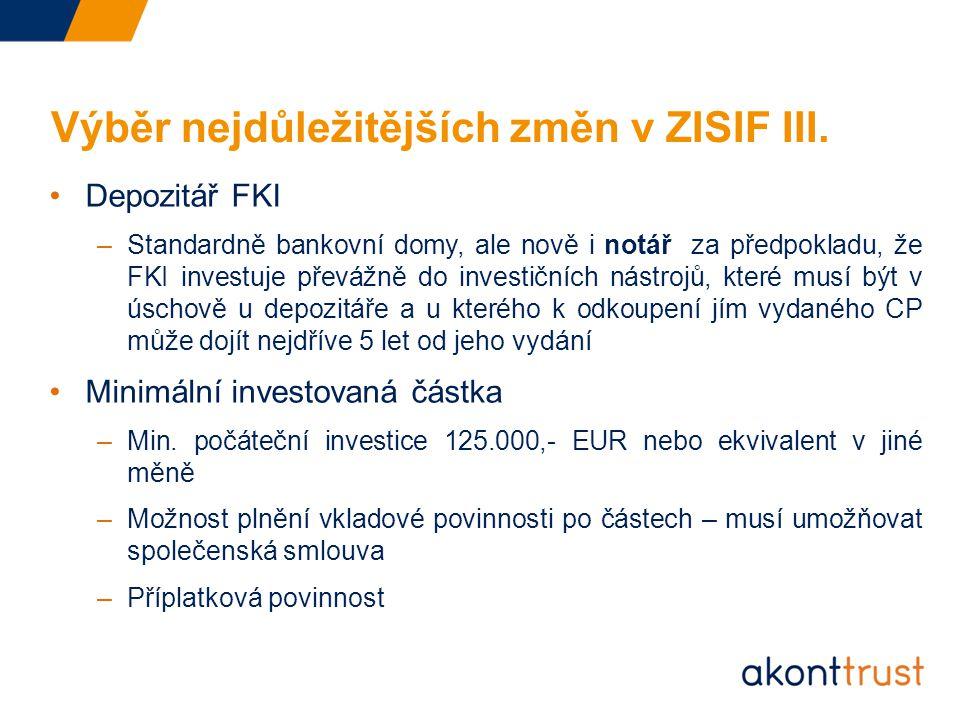 Výběr nejdůležitějších změn v ZISIF III.