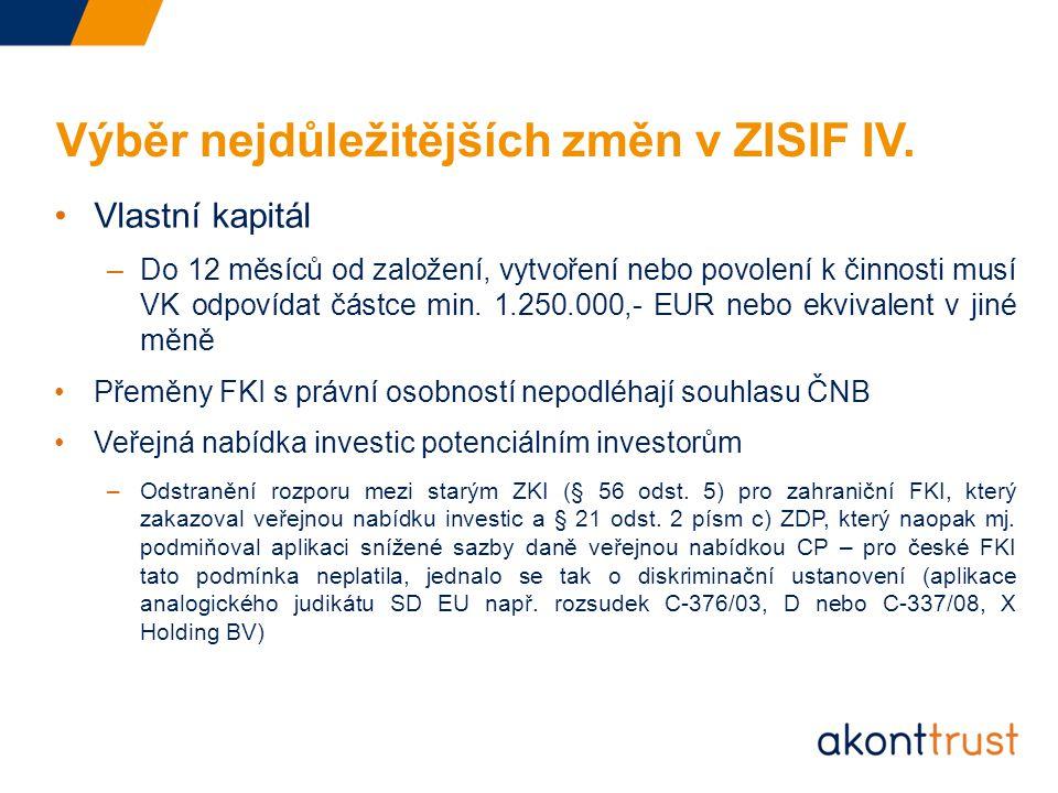 Výběr nejdůležitějších změn v ZISIF IV.