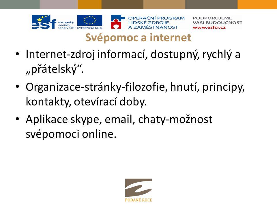 """Svépomoc a internet Internet-zdroj informací, dostupný, rychlý a """"přátelský ."""