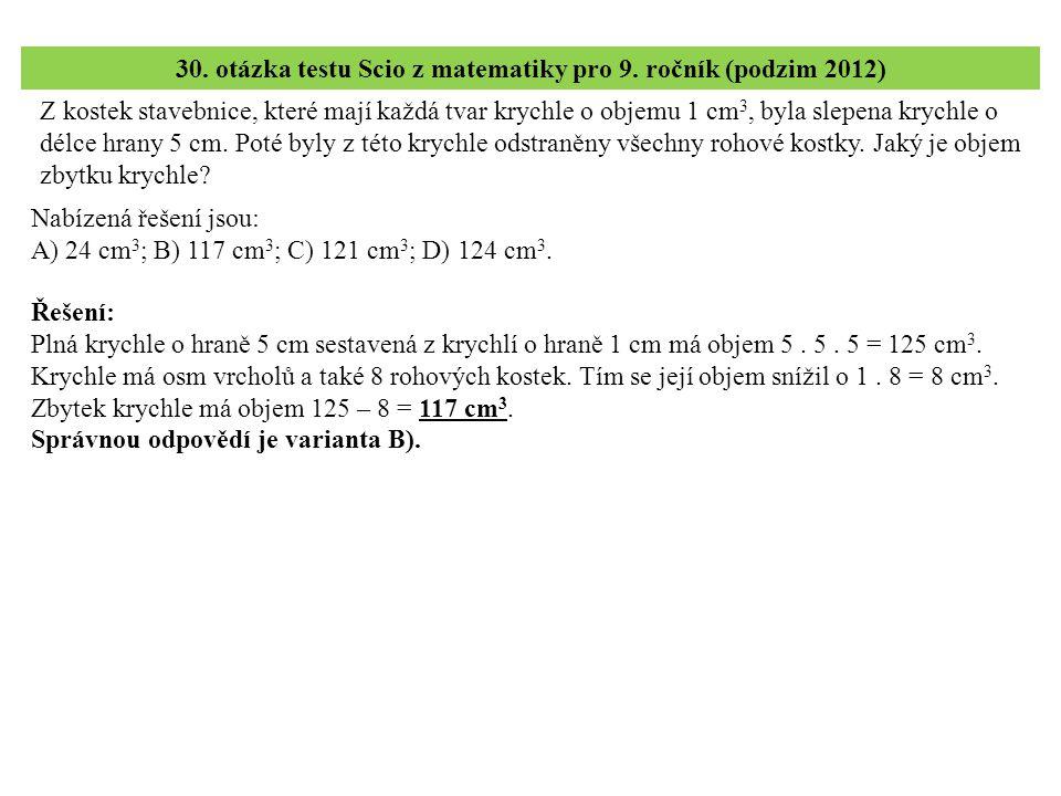 30. otázka testu Scio z matematiky pro 9. ročník (podzim 2012)