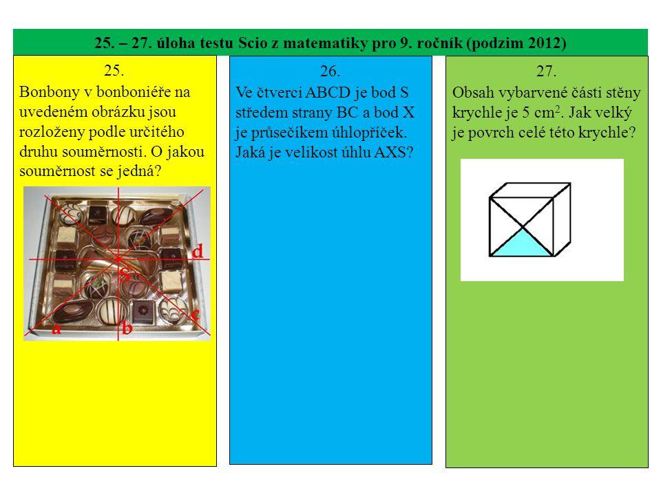 25. – 27. úloha testu Scio z matematiky pro 9. ročník (podzim 2012)