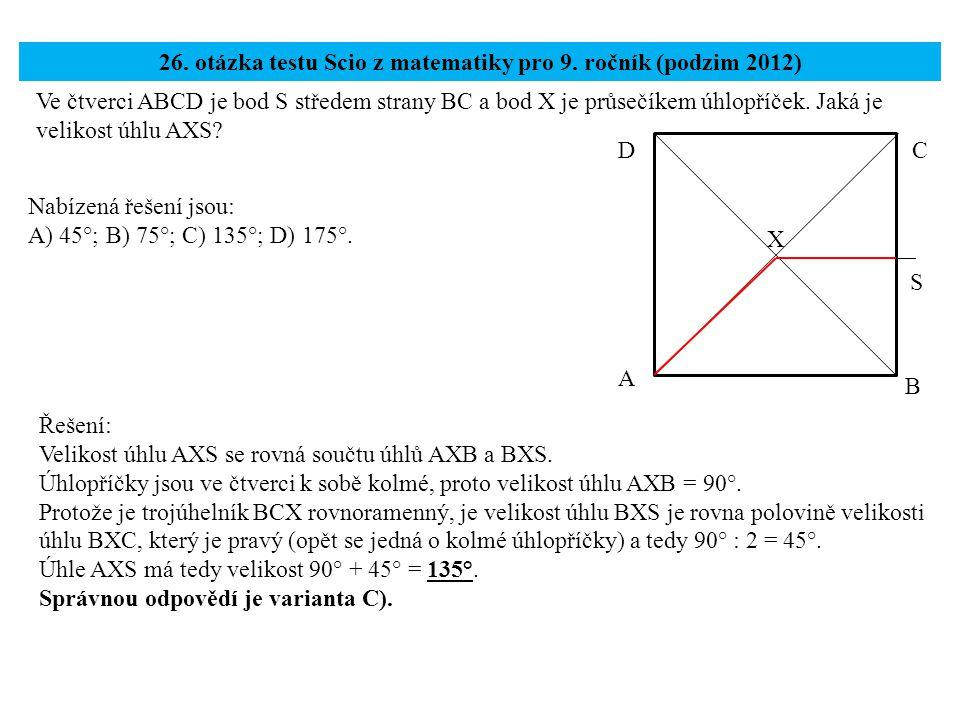 26. otázka testu Scio z matematiky pro 9. ročník (podzim 2012)