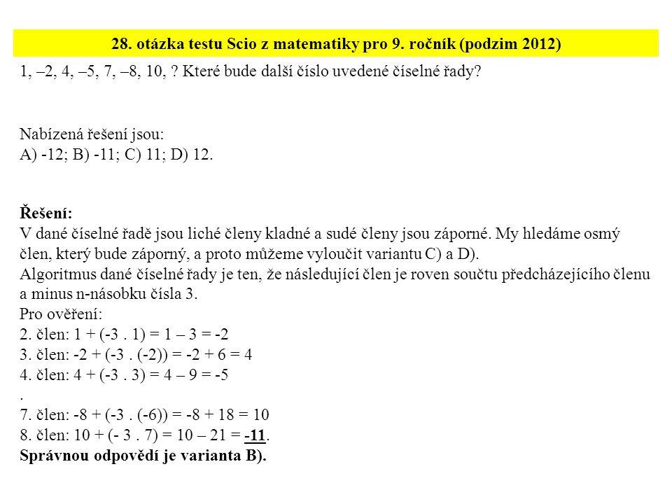 28. otázka testu Scio z matematiky pro 9. ročník (podzim 2012)