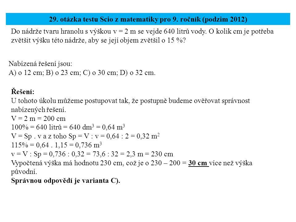 29. otázka testu Scio z matematiky pro 9. ročník (podzim 2012)