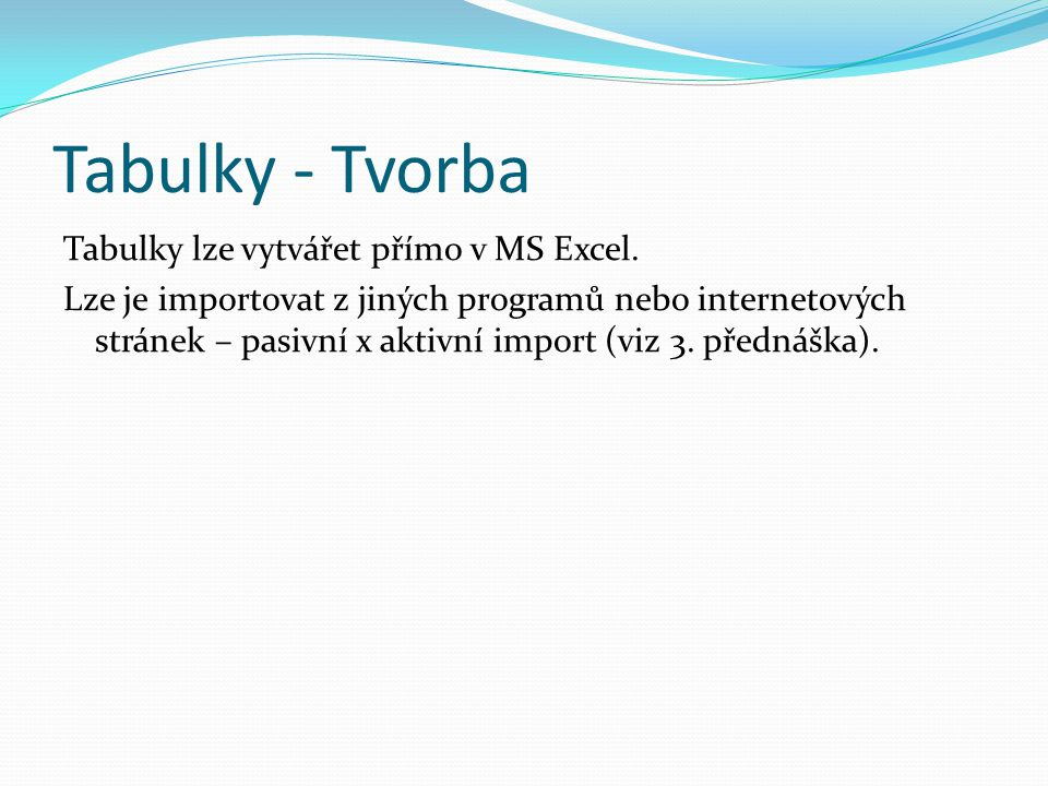 Tabulky - Tvorba
