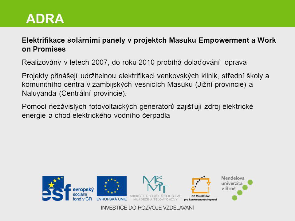 ADRA Elektrifikace solárními panely v projektch Masuku Empowerment a Work on Promises.