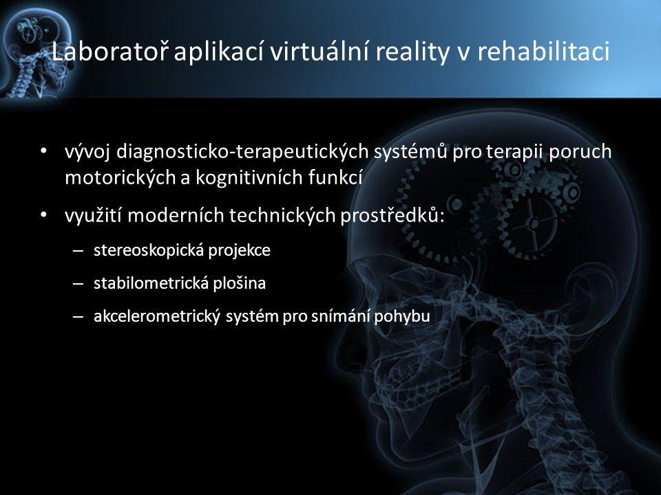 Laboratoř aplikací virtuální reality v rehabilitaci