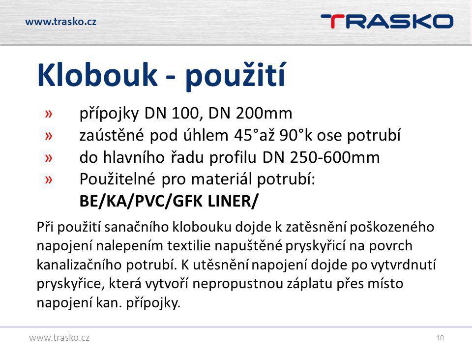 Klobouk - použití přípojky DN 100, DN 200mm