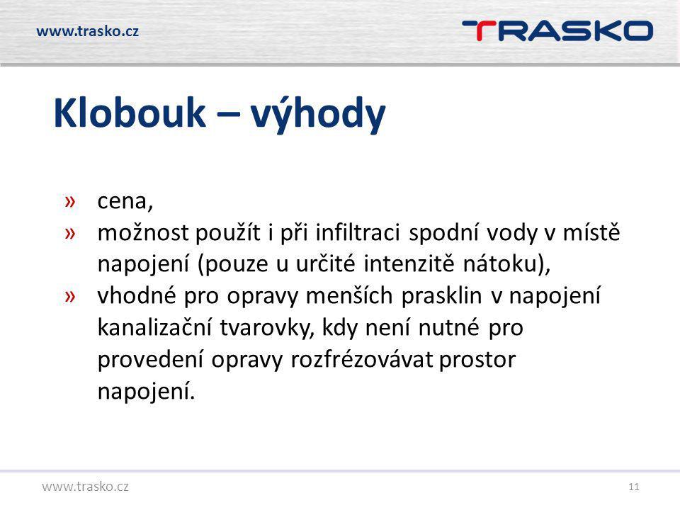 www.trasko.cz Klobouk – výhody. cena, možnost použít i při infiltraci spodní vody v místě napojení (pouze u určité intenzitě nátoku),