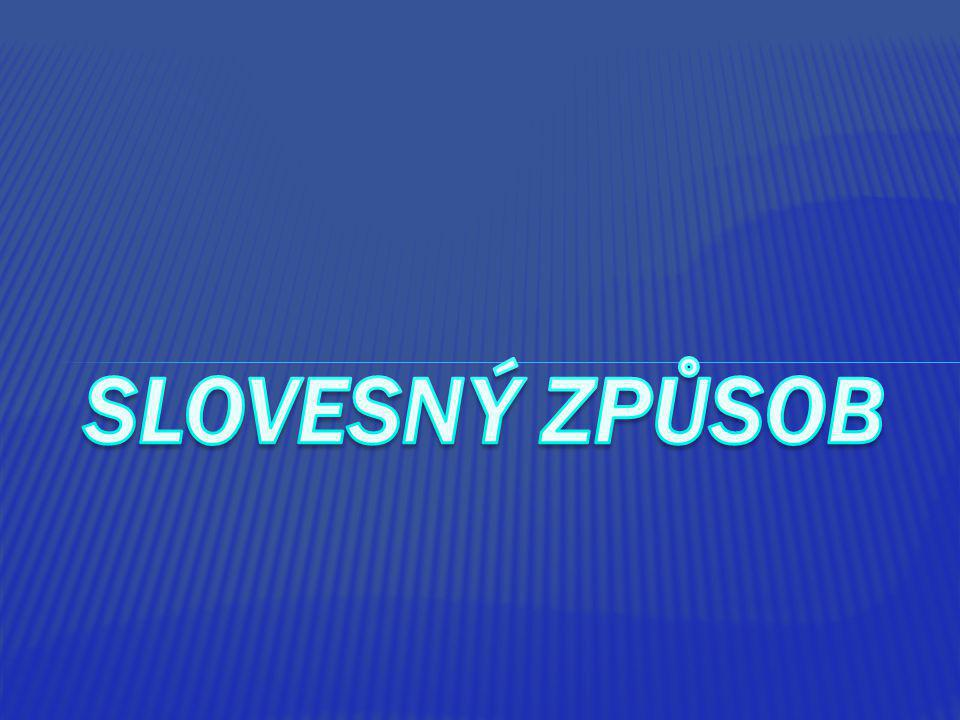 SLOVESN Ý ZPŮSOB