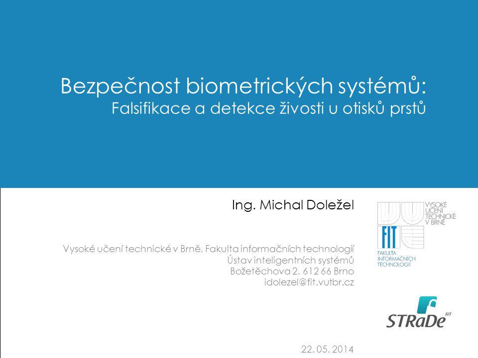 Bezpečnost biometrických systémů: Falsifikace a detekce živosti u otisků prstů