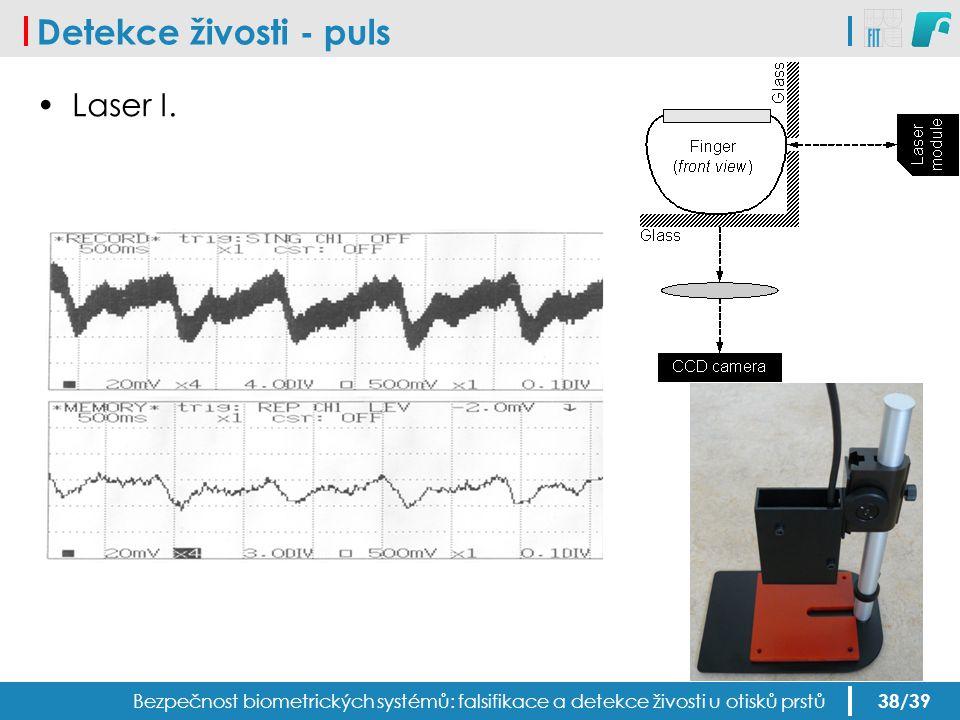 Detekce živosti - puls Laser I.