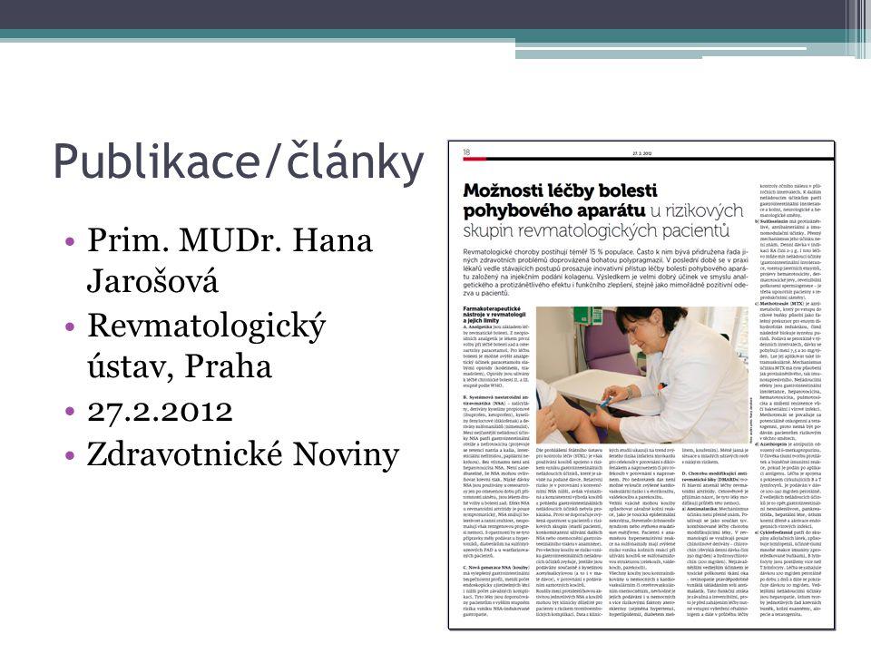 Publikace/články Prim. MUDr. Hana Jarošová Revmatologický ústav, Praha