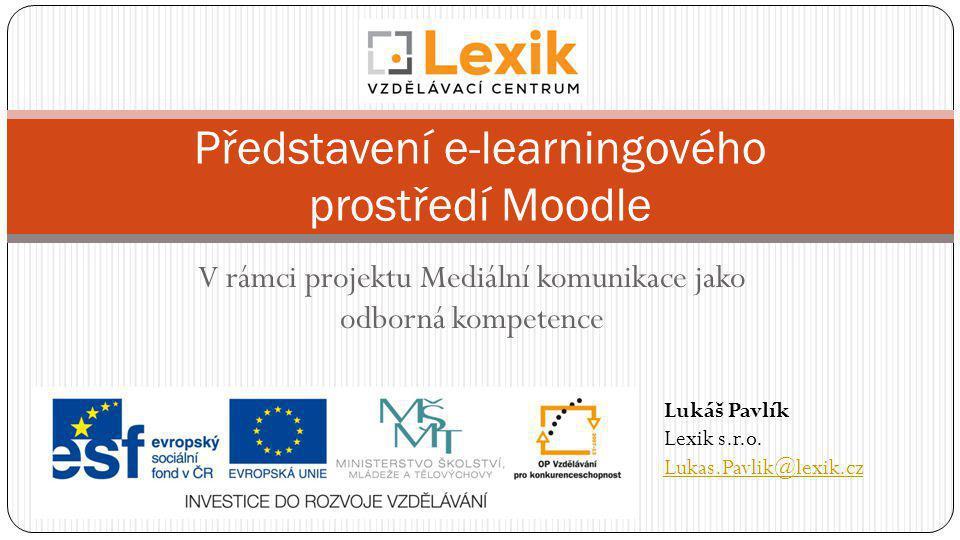 Představení e-learningového prostředí Moodle
