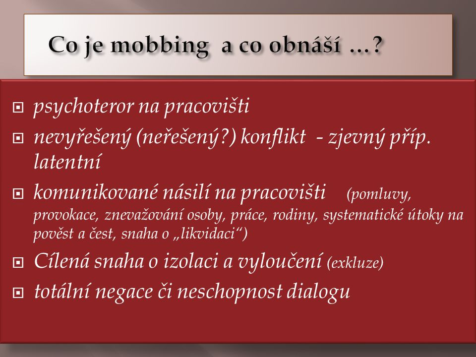 Co je mobbing a co obnáší …
