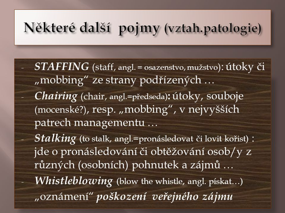 Některé další pojmy (vztah.patologie)