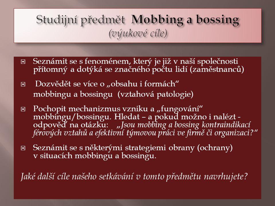 Studijní předmět Mobbing a bossing (výukové cíle)