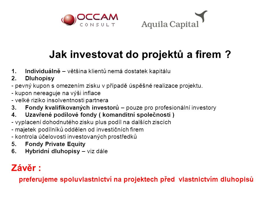 Jak investovat do projektů a firem