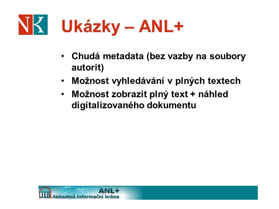 Ukázky – ANL+ Chudá metadata (bez vazby na soubory autorit)