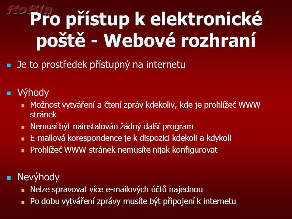 Pro přístup k elektronické poště - Webové rozhraní