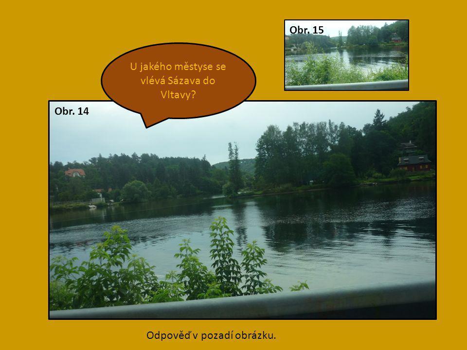 U jakého městyse se vlévá Sázava do Vltavy