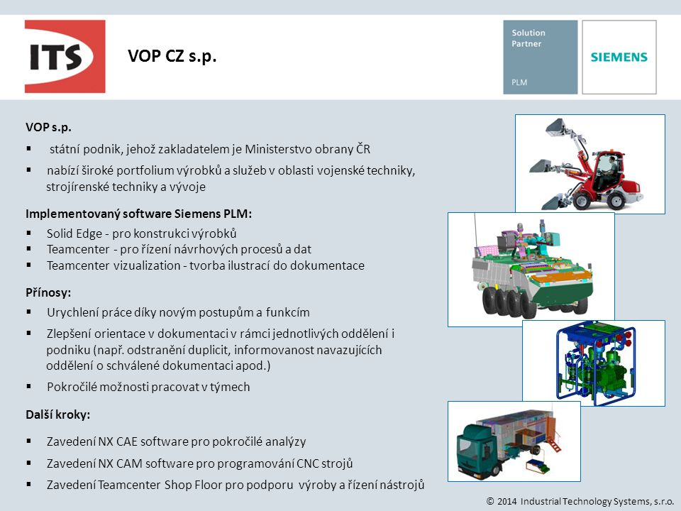 VOP CZ s.p. VOP s.p. státní podnik, jehož zakladatelem je Ministerstvo obrany ČR.