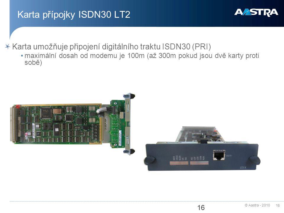 Karta přípojky ISDN30 LT2 Karta umožňuje připojení digitálního traktu ISDN30 (PRI)